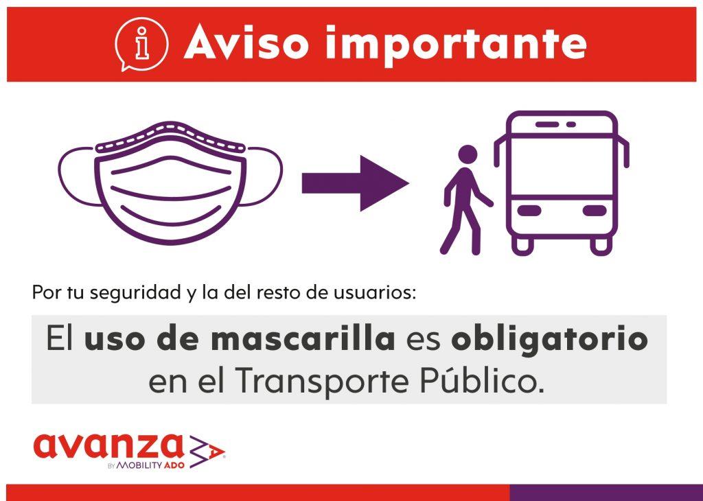 Por tu seguridad y la del resto de usuarios: El uso de mascarilla es OBLIGATORIO en el Transporte Público